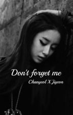 Don't Forget Me - PCY X PJY - by SooRina