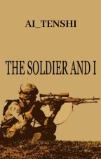 The Soldier & I by Ai_Tenshi