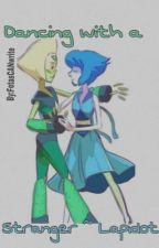 Dancing with a stranger ~ Lapidot by FetasCANwrite