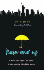 Rain and Us by Kenisd