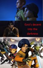 Ezra's decent into the darkness by KeirTaylor