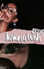 Jariana Wish by bizzlebuterah