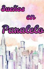 Sueños en Paralelo (Olivarry) by Taisha_StarkTaisho