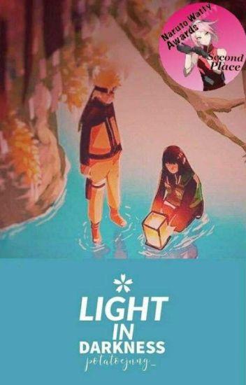 Light In Darkness •NaruHina•