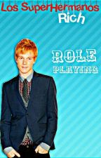 Los Supehermanos Rich Role Player by J-Writter