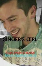 Singer's Girl (Tyler Joseph X Reader) by BethGooImmVenForLyfe