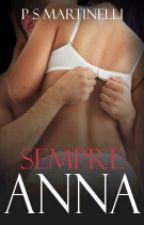Sempre Anna by PithiMartinelli