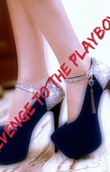 RTTP (Revenge to the Playboy)