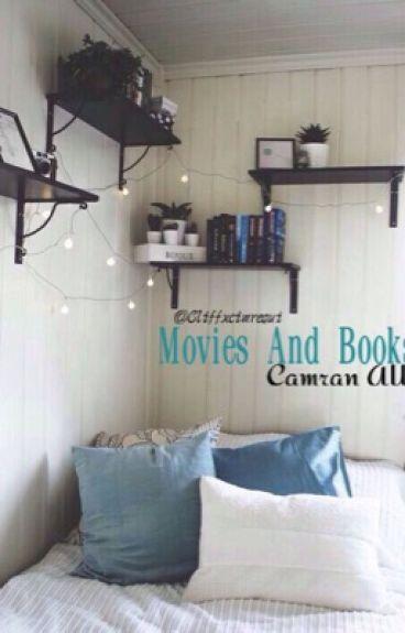 Movies and books (Camren)