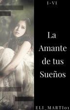 La Amante De Tus Sueños ||JR|| by eLi_marti01