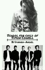Школа для дочери Саймона Коуэлла. by Dinara-Angel
