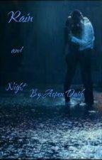 Rain + Night by AspynDarkk