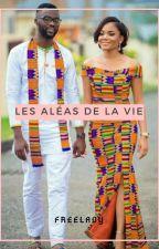 Les Aléas De La Vie by freelady_s