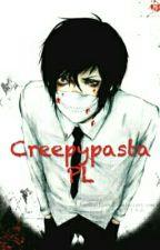 Creepypasta PL  by MonsterYukiko