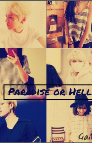 Paradise or Hell