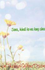 Sana Di Ko Na Lang Sinabi (one shot) by ImTheGirlOfYourDream