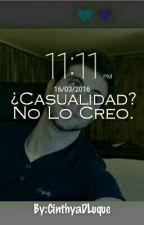 ¿Casualidad? No Lo Creo °Vegetta777 Y Tu° by CinthyaDLuque
