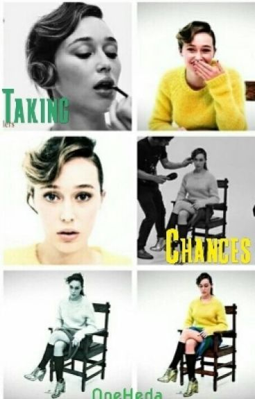 Taking Chances (Alycia/You)