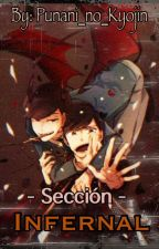 Sección: Infernal  by Punani_no_Kyojin