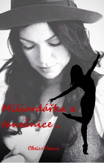 Miliardářka a tanečnice
