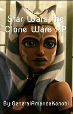Star Wars the Clone Wars Roleplay by GeneralAmandaKenobi