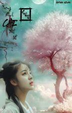 [BH - CĐ] [EDITING] Trọng sinh chi thứ nữ - Shu by azami8486