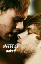 Please Be Naked • Muke[Italian Traslation] by 95cliffovd