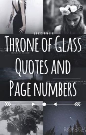 Throne Of Glass Quotes Page Numbers Eleanor Wattpad