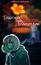 Dancing Into Tomorrow//Dancetale by GuinniDay