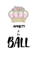 Anxiety At The Ball by PANICatthecafe