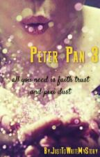 Peter Pan 3 by JustToWriteMyStory