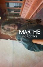 Marthe by homles