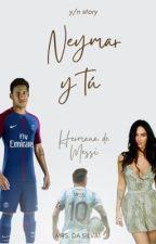 Neymar Y Tu (Hermana De Lionel Messi) (Terminada) by sarissierra1