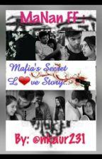 Mafia's secret love story! by nkaur231