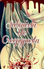 Submissa de creepypasta  by luluzart