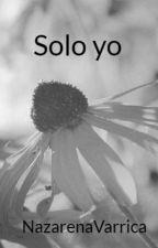 Solo yo by AmayaKawaii14