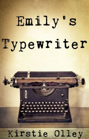 Emily's Typewriter by KirstieOlley