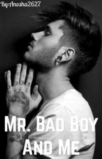 Mr.Bad Boy And Me