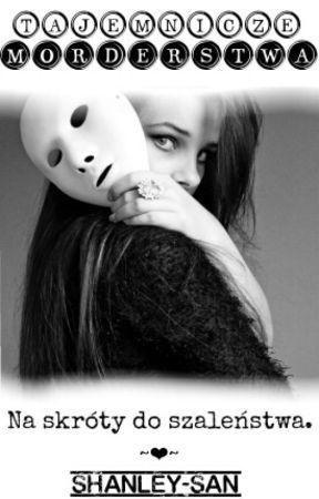 Tajemnicze Morderstwa (Korekta) by Shanley-san