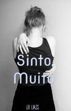 Sinto Muito by Camila_LiiLass