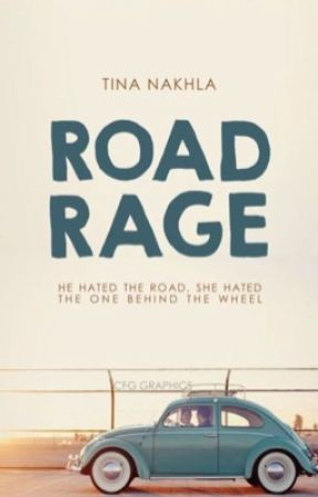 Road Rage | coming soon by rosecoloredsoul