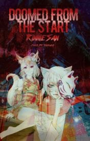Doomed From The Start (Kamisama Hajimemashita Fanfic) by RinnieSan