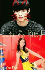 Let's Go Kitty! [A VIXX Fanfic] by ViviTam