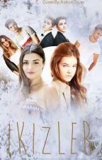 IKIZLER by aydazey