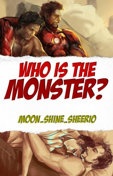 """Who Is The Monster?"" (Stanner/Science Bros)"