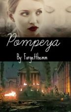 POMPEYA by Forgetthemm