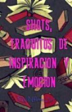 Shots Traguitos De Inspiración Y Emocion by Nflow_7u7