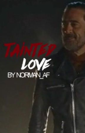 Negan | Tainted Love  by norman_af