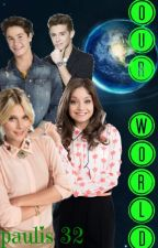 our World(valentina y michael ,karol  y ruggero ) #wattys2016[pausada] by paulis32