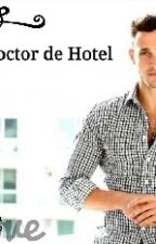Mi Doctor De Hotel by celiacurrita